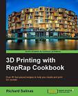 3D Printing with RepRap Cookbook by Richard Salinas (Paperback, 2014)