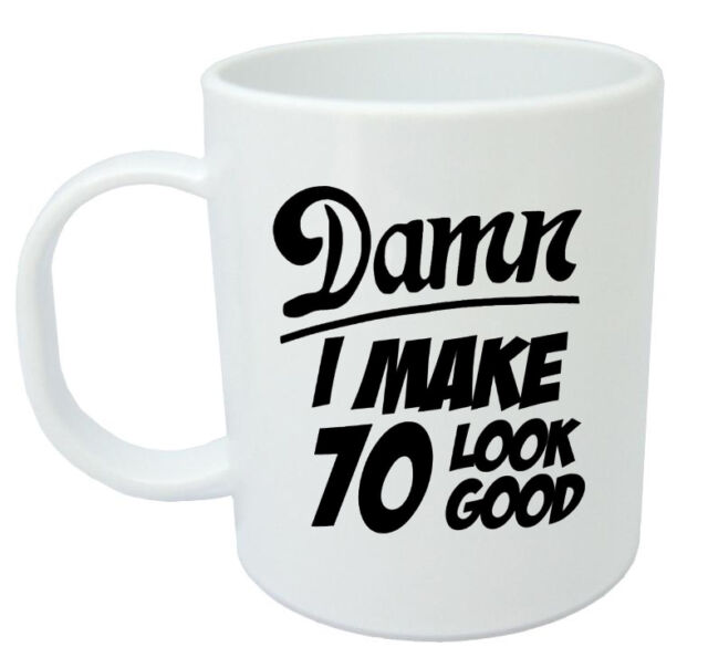 Damn 70 Mug 70th Birthday Gifts Presents Gift Ideas For Men