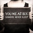 Sinners Never Sleep by You Me at Six (CD, Oct-2011, Virgin)