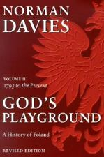 God's Playground: A History of Poland, Vol. 2: 1795 to the Present (Volume 2), D
