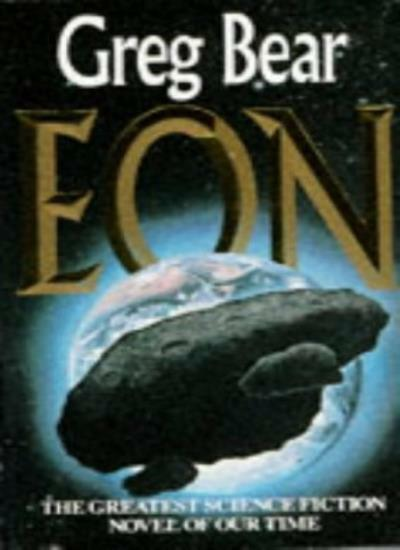 Eon By Greg Bear. 9780099547105