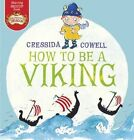 How to be a Viking by Cressida Cowell (Paperback, 2014)