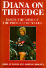 Diana on the Edge: Inside the Mind of the Princess of Wales by Mary Spillane, Dominic Midgley, Chris Hutchins, Sydney Crown (Hardback, 1996)