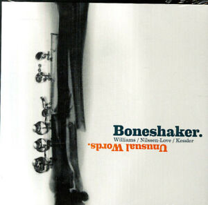 Boneshaker-Mars-Williams-Paul-Nilssen-Love-Kent-Kessler-Unusual-Words-CD