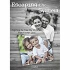 Escaping the System: Fighting to Free My Children from Foster Care by Gino (Paperback / softback, 2013)