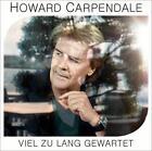 Viel Zu Lang Gewartet von Howard Carpendale (2013)