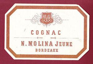 ETIQUETTE COGNAC XIXeme - N. MOLINA Jeune BORDEAUX ekaNyq2D-09113435-939668932