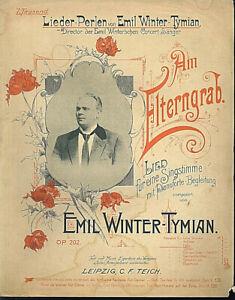 Emil-Winter-Tymian-Am-Elterngrab-uebergrosse-alte-Noten
