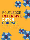 Routledge Intensive Dutch Course by Christine Sas, Dennis Strik, Gerdi Quist (Paperback, 2006)