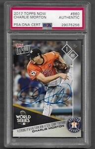 2017 Topps Now #860 Charlie Morton World Series Auto PSA/DNA Certified Authentic