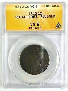 ANACS-VG8-1812-CLASSIC-HEAD-LARGE-CENT-PENNY-ROTATED-DIES-13