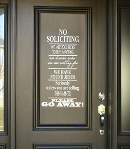 No Soliciting Go Away We Found Jesus Vinyl Wall Lettering