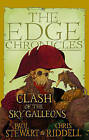 The Edge Chronicles 3: Clash of the Sky Galleons by Paul Stewart, Chris Riddell (Hardback, 2006)