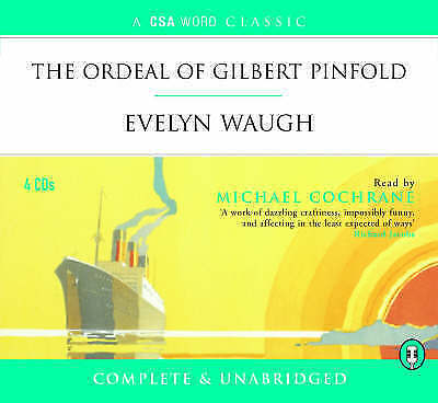 The Ordeal of Gilbert Pinfold by Evelyn Waugh (4CD-Audiobook, 2004)