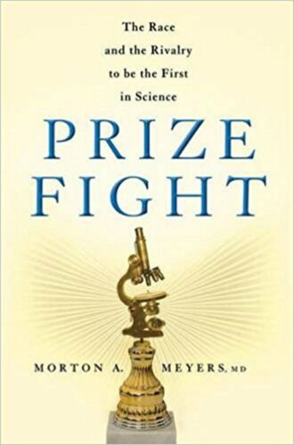 1 of 1 - Prize Fight: The Race and the Rivalry to be the First in Science (Macmillan Scie