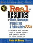 Real-Resumes for Media, Newspaper, Broadcasting & Public Affairs Jobs... by Anne McKinney (Paperback / softback, 2012)