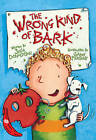 The Wrong Kind of Bark: Red Banana by Julia Donaldson (Paperback, 2004)