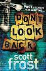 Don't Look Back by Scott Frost (Paperback, 2009)