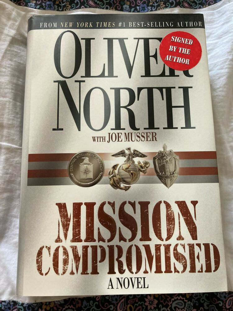 Signed Ln Mission Compromised By Oliver North Vf 1st