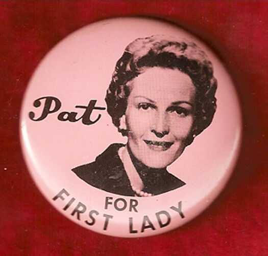 Pat Nixon Robert Kennedy: VINTAGE 1960 PAT NIXON FOR FIRST LADY CAMPAIGN PIN