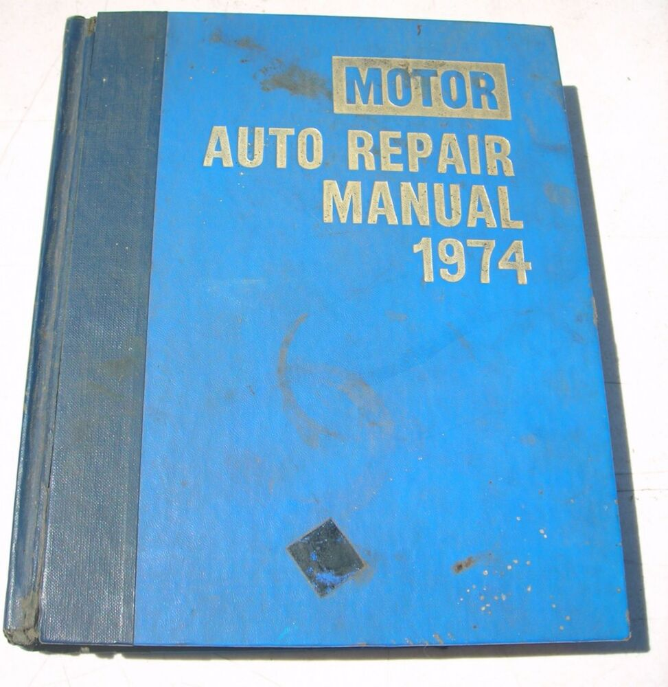 motor auto repair manual 1974 37th edition book