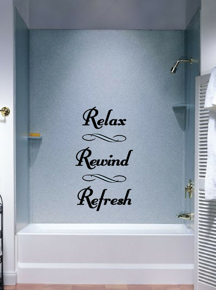 Relax rewind refresh bathroom wall decal quote sticker for Bathroom decor stickers