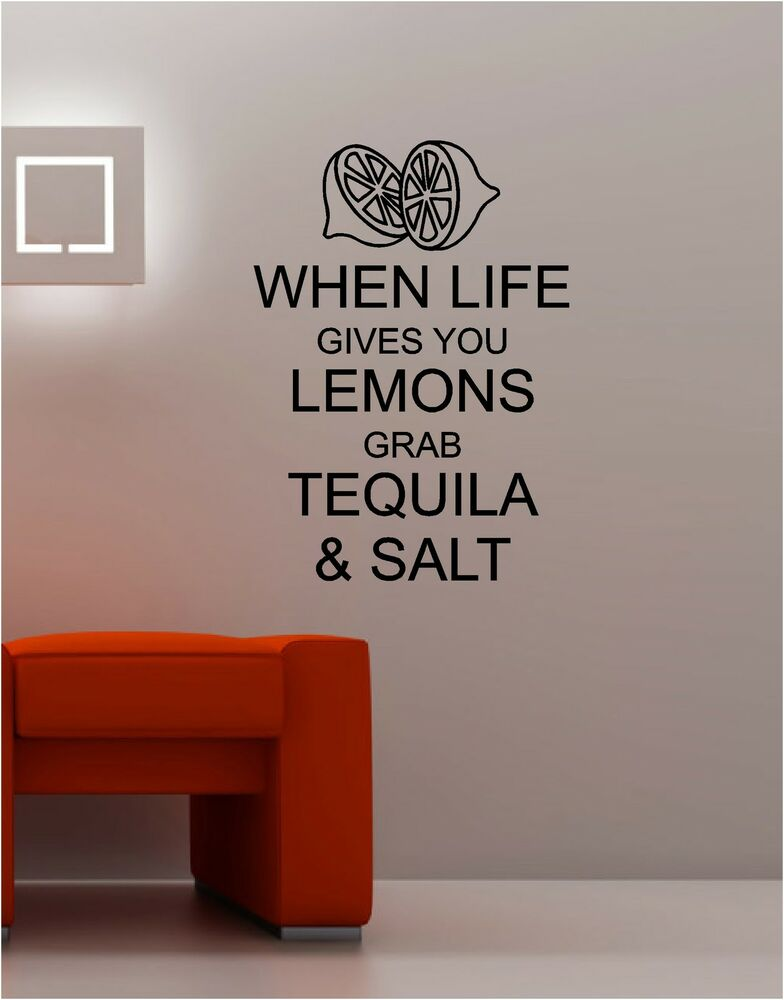 When Life Gives You Lemons Wall Art Sticker Vinyl Quote