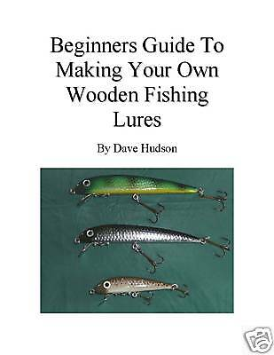 Beginners guide to making your own wooden fishing lures ebay for Beginners guide to fishing