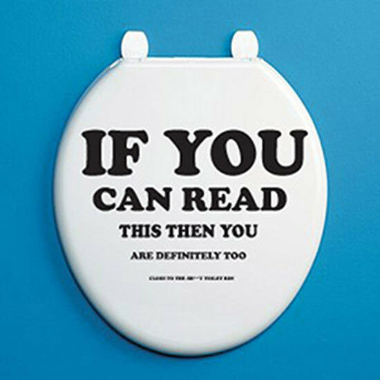 If You Can Read This Then You Are Toilet Seat Vinyl