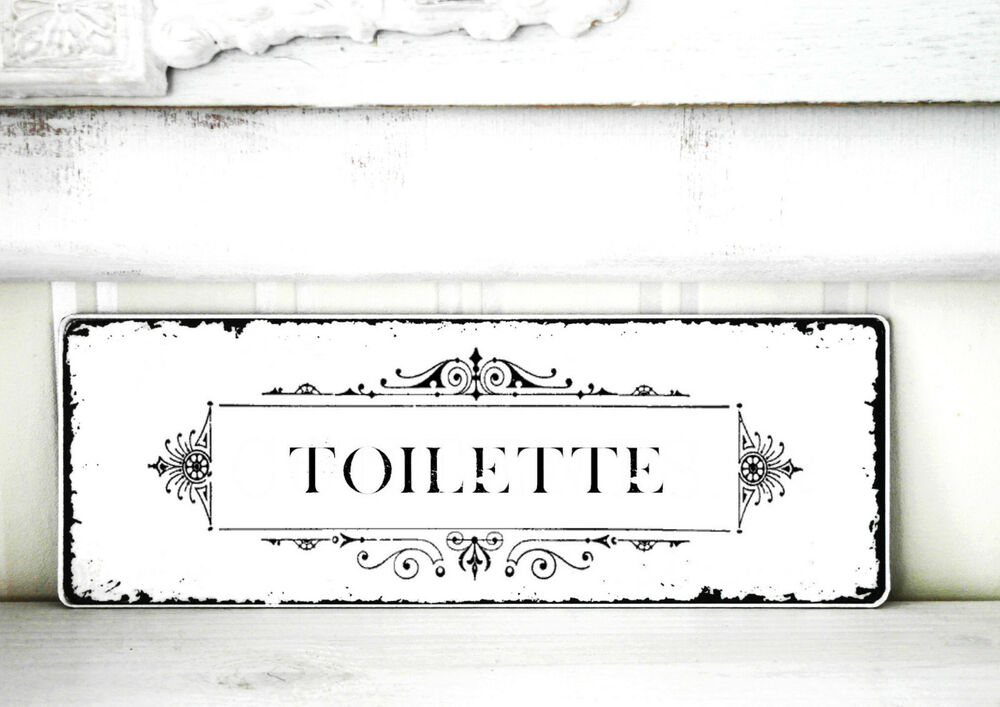 schild t rschild vintage toilette nostalgie landhaus shabby antik french ebay. Black Bedroom Furniture Sets. Home Design Ideas