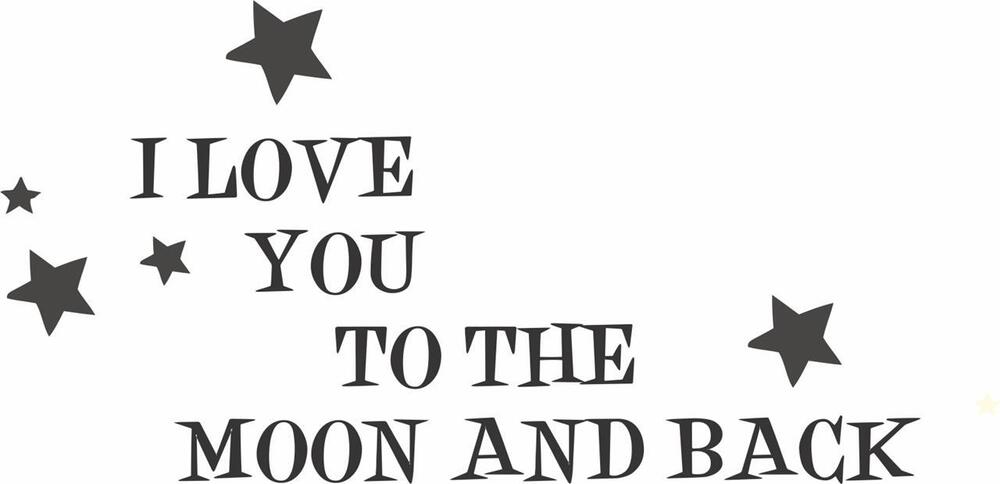 Vinyl Quote Wall Decal Quot I Love You To The Moon And