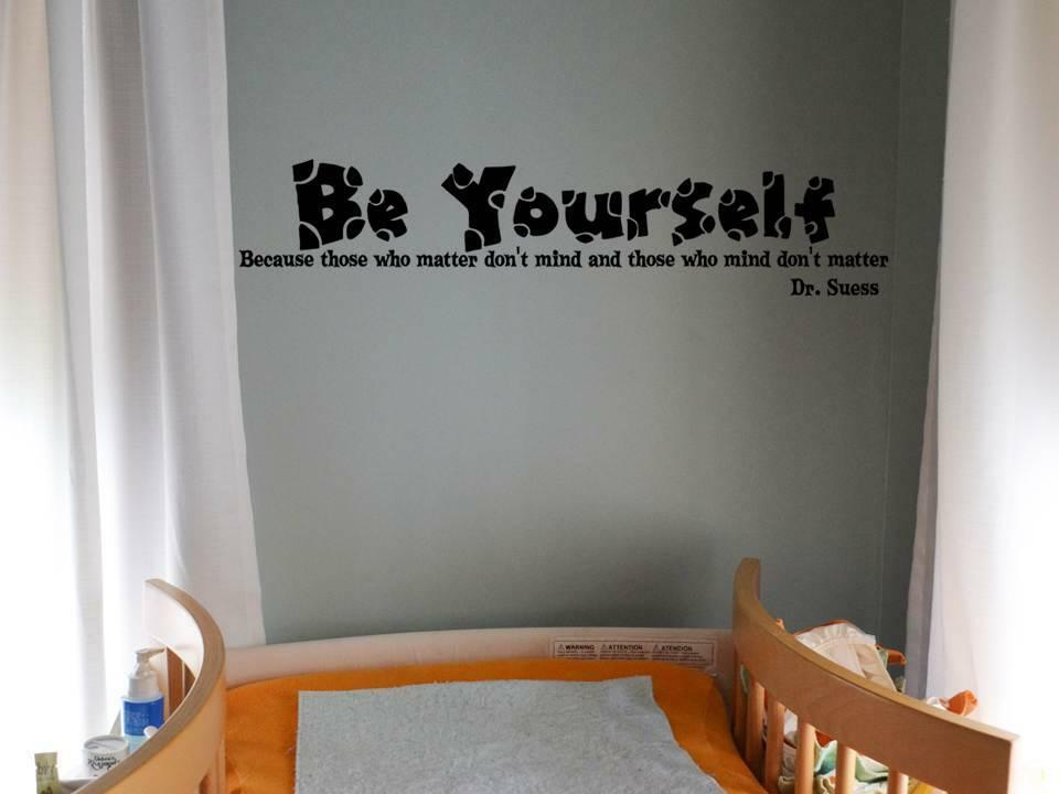 Dr Suess Be Yourself Quote Vinyl Wall Art Decal Sticker
