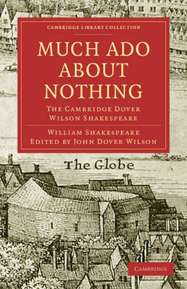 much ado about nothing by william shakespeare The paperback of the much ado about nothing (no fear shakespeare series) by sparknotes, sparknotes staff | at barnes & noble free shipping on $25 or.