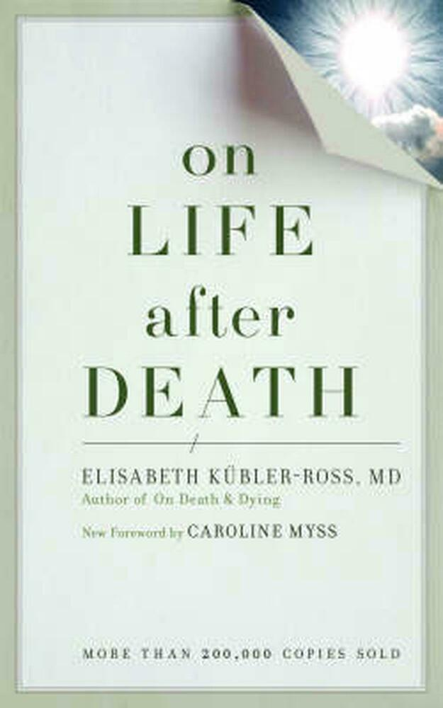 On Life After Death by Elizabeth Kubler-Ross Paperback Book (English) 1587613182 | eBay