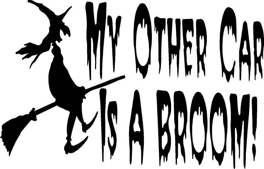 My Other Car Is A Broom Witch Flying Truck Auto Cat Vinyl