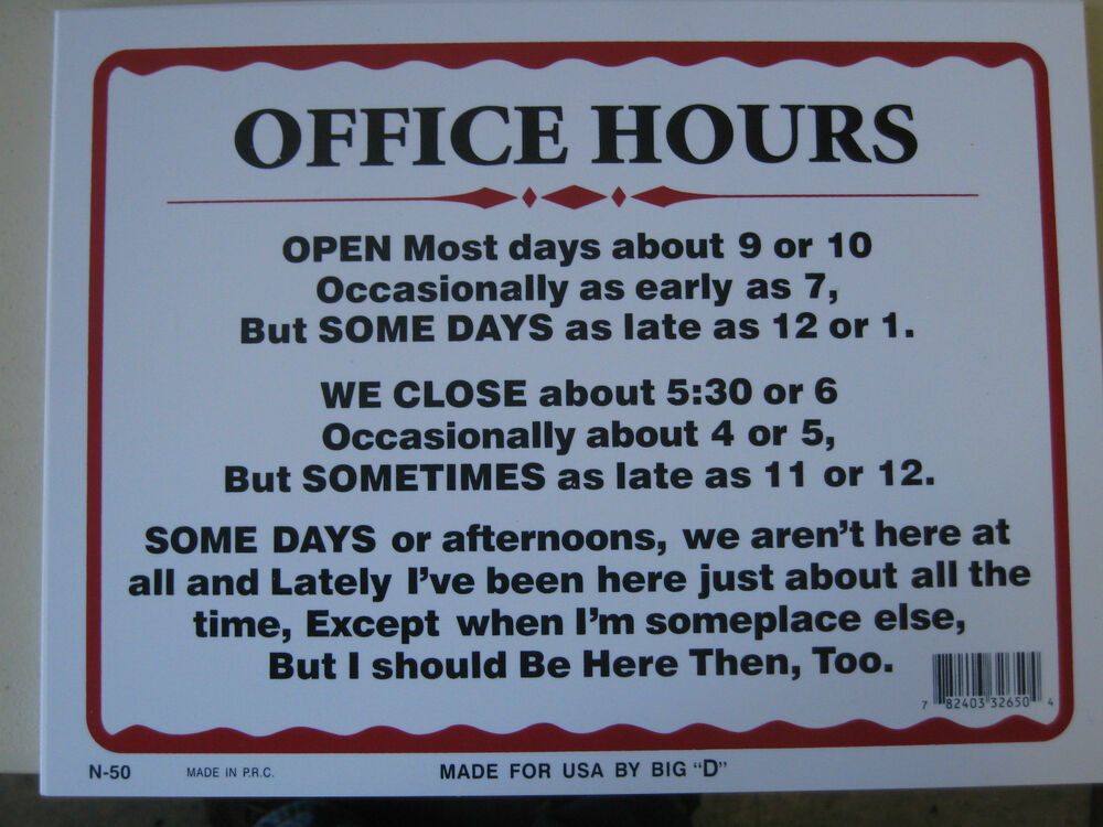 Office Hours 12 X 9 Business Hours Funny Humorous