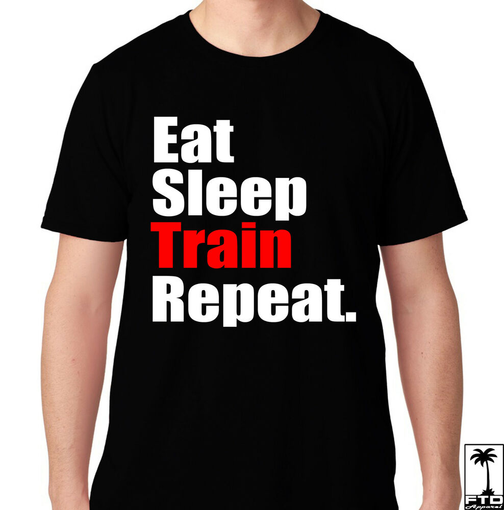 Eat sleep train repeat gym crossfit health running workout for Funny crossfit t shirts