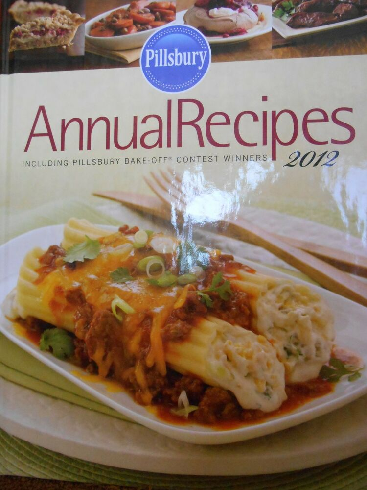 Hardcover Cookbook ~ Pillsbury annual recipes cookbook bake off contest winners