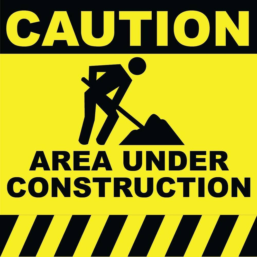 "Caution Area Under Construction Sign 8"" x 8"" 