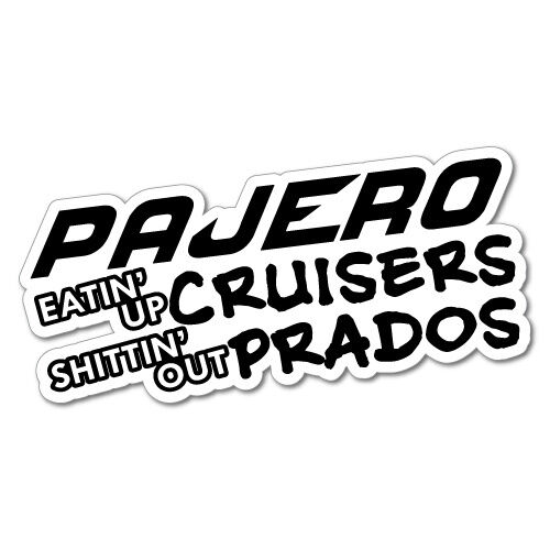 Pajero Eating Up Cruiser Prado Sticker Decal 4x4 Mud 4wd. Copper Signs Of Stroke. Genetic Signs. Virtual Logo. Trust Issue Signs. Buy International Flags. Animation Banners. Buck Doe Decals. Assembly Point Signs Of Stroke