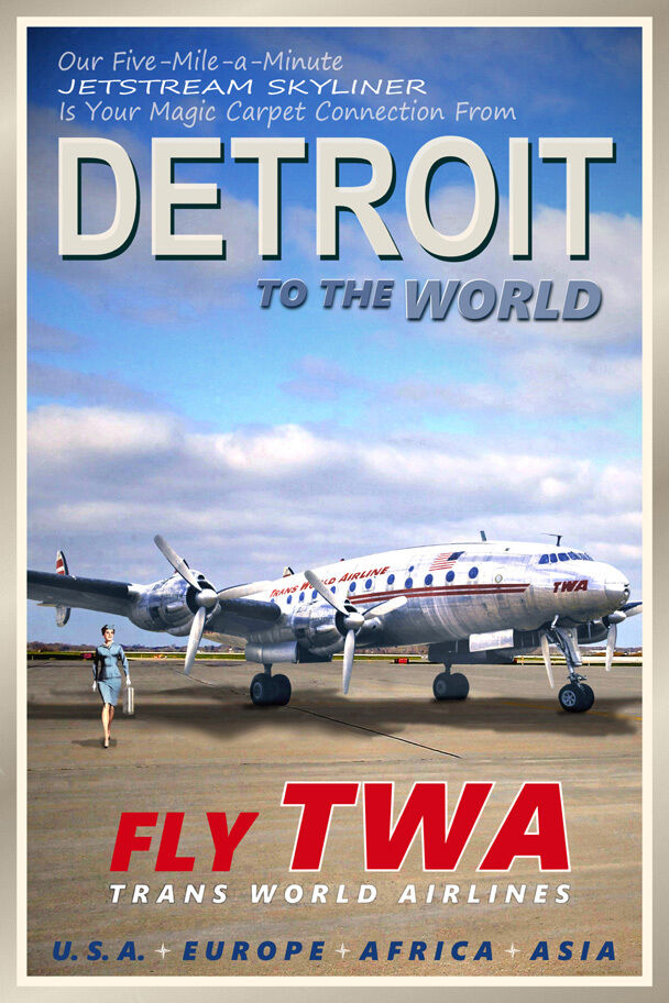 DETROIT Michigan -TWA Constellation Airliner Retro Travel ...