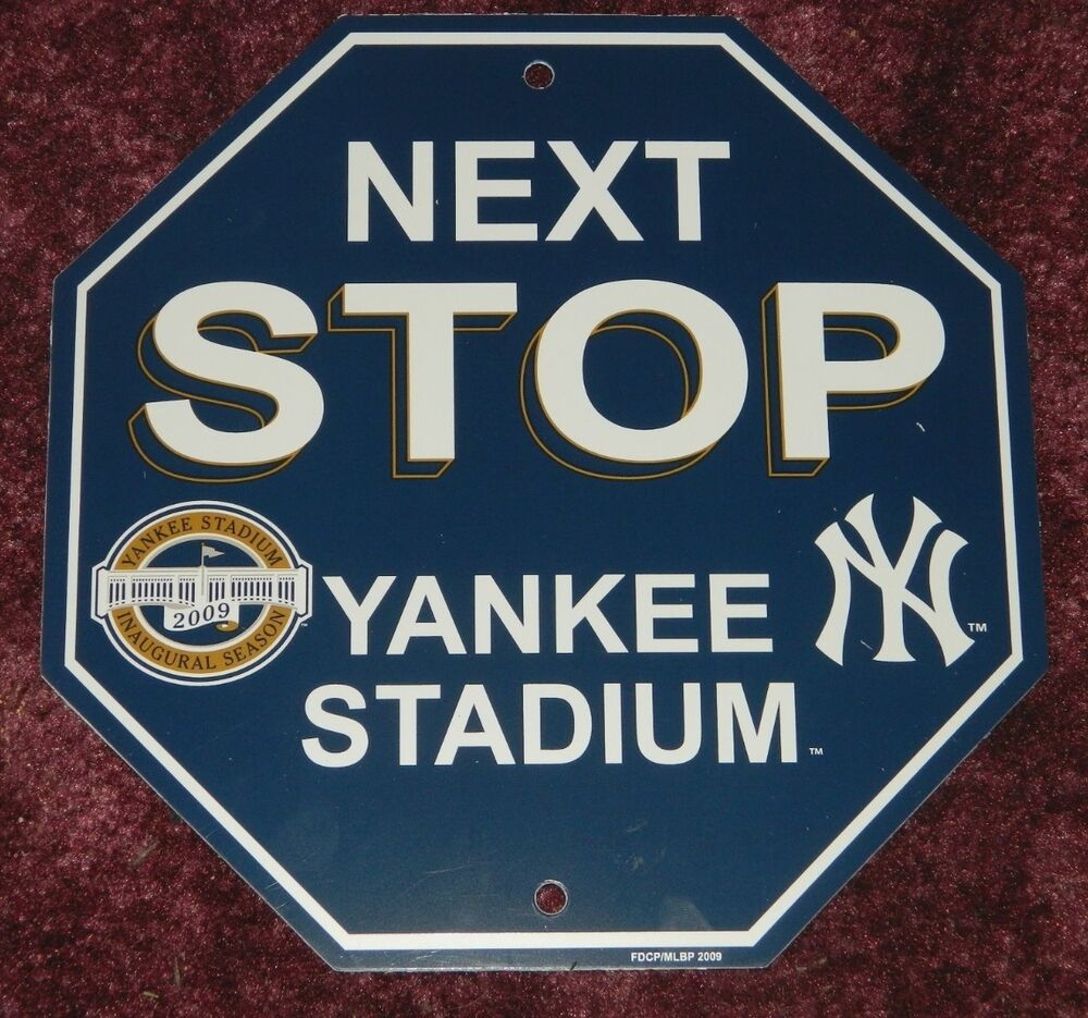 New York Yankees Stop Sign Quot Next Stop Yankee Stadium Quot 12x12 Man Cave Essential Ebay
