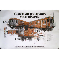 Kyпить NEW YORK PUBLIC TRANSIT EXHIBIT POSTER CATCH ALL THE TRAINS YOU MISSED 1976 на еВаy.соm