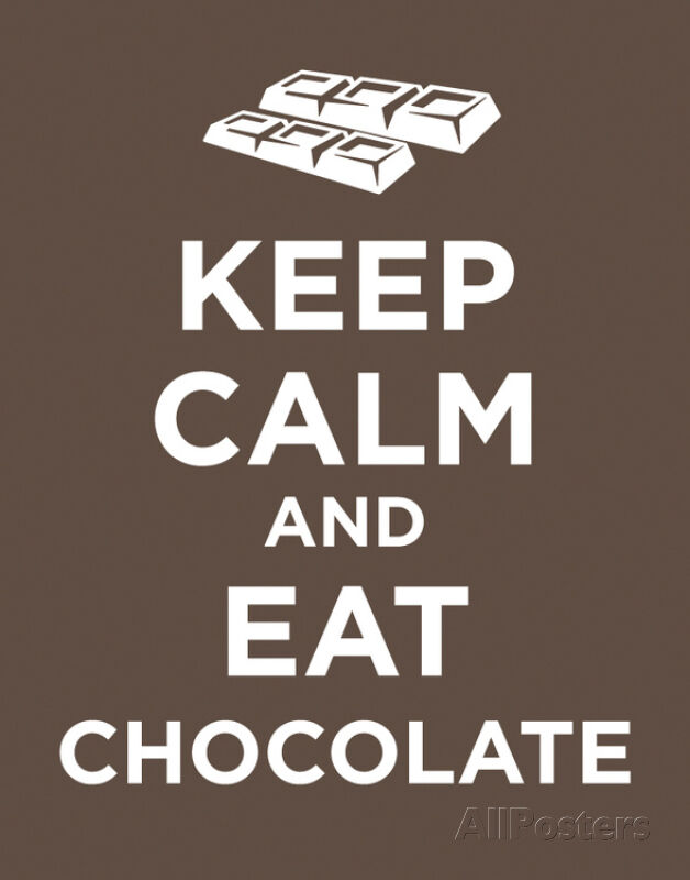 Keep Calm and Eat Chocolate Poster Card Poster Print Card ...
