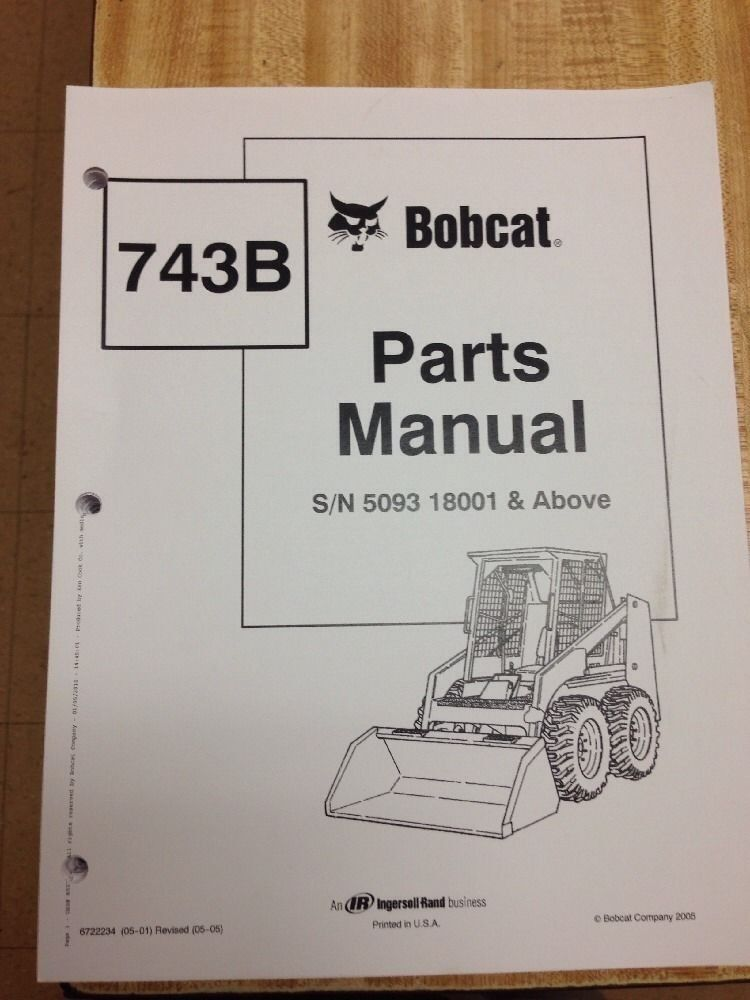 bobcat loader parts diagram bobcat 743b parts manual book skid steer loader 6722234 | ebay