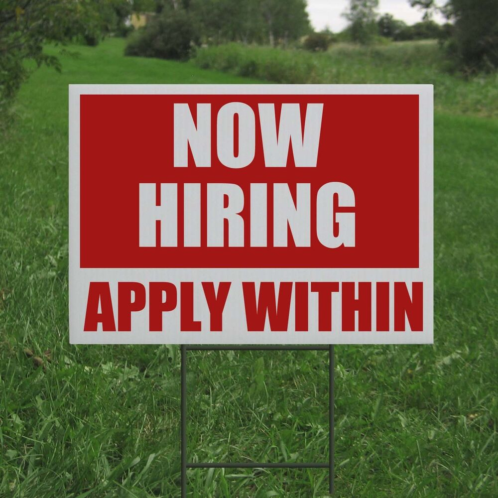 Landscape Commercial Sign: NOW HIRING COROPLAST YARD SIGN WITH H STAKE BUSINESS EMPLOYEE LAWN DIRECTIONAL
