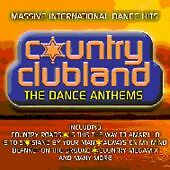 MICKY MODELLE COUNTRY CLUBLAND - THE DANCE ANTHEMS CD