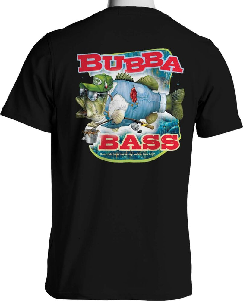 Bubba bass fishing funny t shirts southern redneck fishing for Big and tall fishing shirts