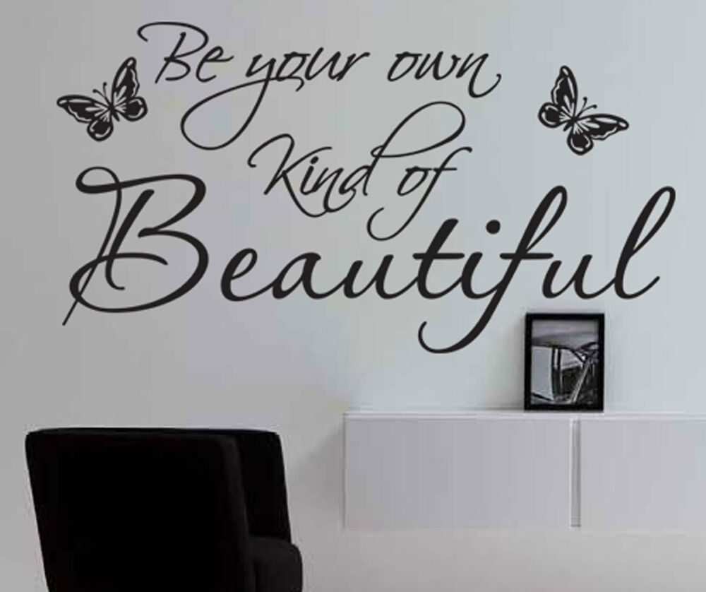 Be Your Own Kind Of Beautiful Wall Art Stickers Quote