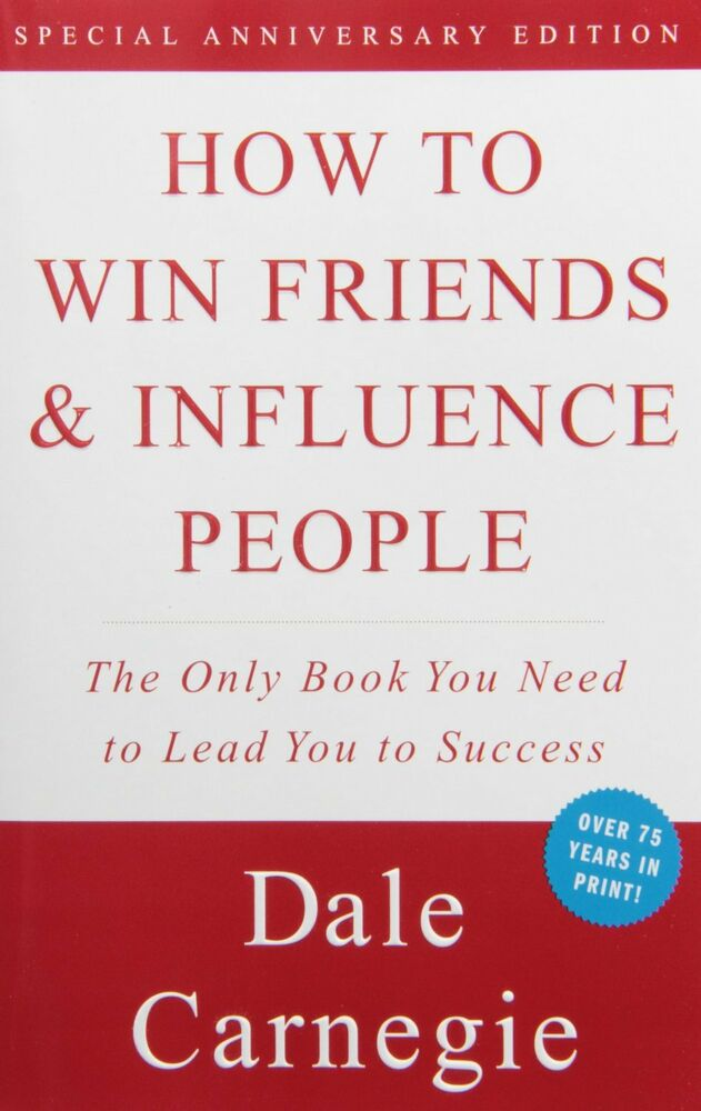 an analysis of the book how to win friends and influence people by dale carnegie How to win friends and influence people by dale carnegie friends and influence people each chapter in the book to win friends and influence people.